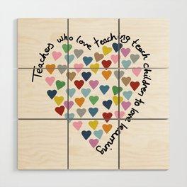 Hearts Heart Teacher Wood Wall Art