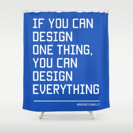 You can design everything Shower Curtain
