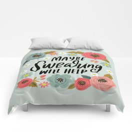 Pretty Not-So-Swe*ry: Maybe Swearing Will Help Comforters