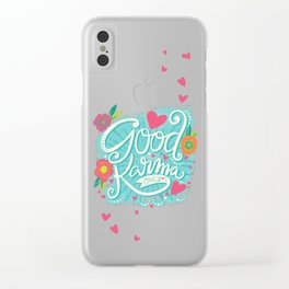 Good Karma Only Clear iPhone Case