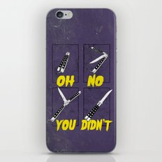 OH NO YOU DIDN'T 4 of 4 iPhone & iPod Skin
