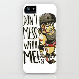 Don't Mess With Me! (olive version) iPhone Case