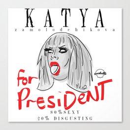 Katya Zamolodchikova For President! Canvas Print