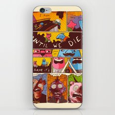 Friends 'Til the End iPhone & iPod Skin