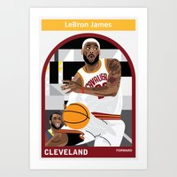 lebron Art Prints featuring LeBron James by Everyplayerintheleague