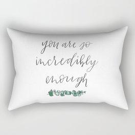 You are so incredibly enough, eucalyptus, watercolor, hand lettering Rectangular Pillow