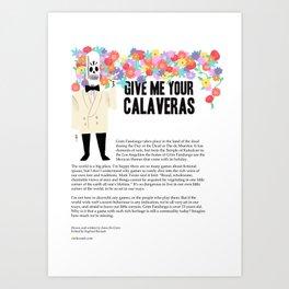 Give me your Calaveras   Grim Fandango   Editorial Art Print