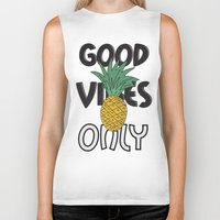 good vibes only Biker Tanks featuring GOOD VIBES ONLY by .eg.
