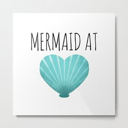 Mermaid At Heart  |  Teal Metal Print