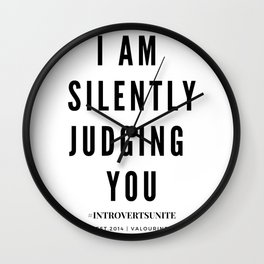 I am Silently Judging You   Introverts Unite Wall Clock