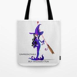Unpredictable But Wickedly Fun Tote Bag