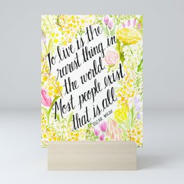 To Live Is the Rarest Thing Mini Art Print