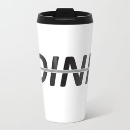 DINK! Travel Mug