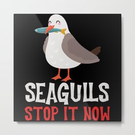 Seagulls Stop It Now Eating Fish Metal Print