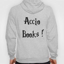 Accio books!  Hoody