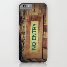 No Entry sign hanging on a chain Slim Case iPhone 6s