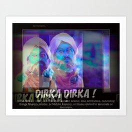 Dirka Dirka Art Print