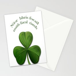 A good word never broke a tooth. Stationery Cards