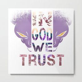 In God We Trust; Dragon Ball - Beerus Metal Print