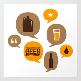 Let's Talk About Beer Art Print