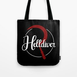 The Helldiver Tote Bag