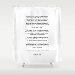 Typewriter Style Quote ((Tyler Kent White)) Shower Curtain