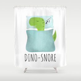 Dino-Snore Shower Curtain
