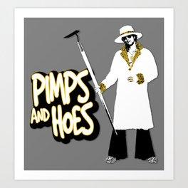 Pimps and Hoes Art Print