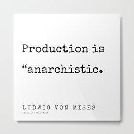 35   | 200410 | Ludwig Von Mises Quotes Metal Print