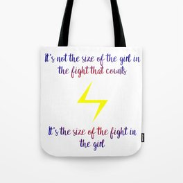 fight in the girl Tote Bag