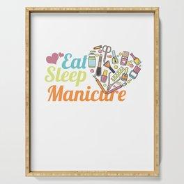 Eat Sleep Manicure Repeat Fingernails Manicurist Nail-Tech Nail Art Cosmetics Beautician Gift Serving Tray