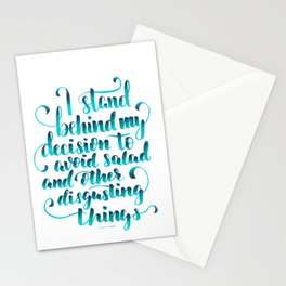 Just Say NO To Salads. Stationery Cards