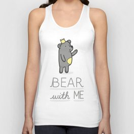 Bear with me Unisex Tank Top