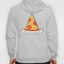 Pizza For President Hoody