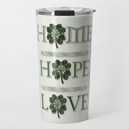 Home Hope Love Shamrock Travel Mug