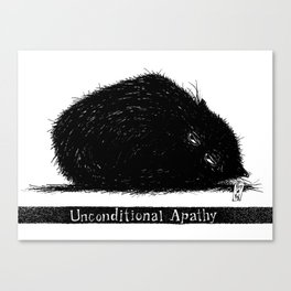 Unconditional Apathy Canvas Print
