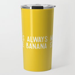 There's Always Money in the Banana Stand (Arrested Development) Travel Mug