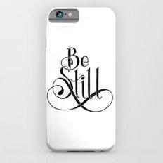 Be Still iPhone 6s Slim Case