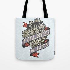 Fullness Of Life Tote Bag
