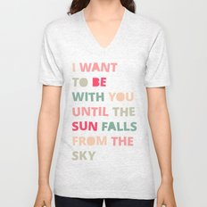Until the Sun Falls from the Sky Unisex V-Neck