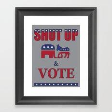 Shut Up & Vote Framed Art Print
