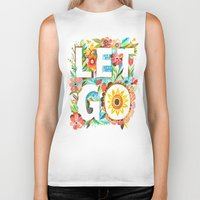 let it go Biker Tanks featuring Let Go by Katie Daisy