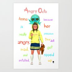 Angryocto - Anna's Precious Art Print