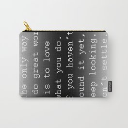 Do Great Work Carry-All Pouch