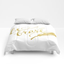 Be Brave Comforters