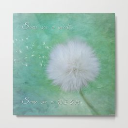 Some See A Wish - Inspirational Art Metal Print