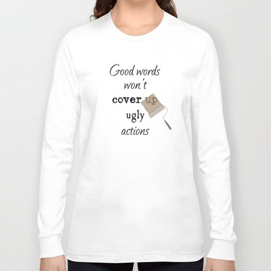 Ugly Actions Long Sleeve T-shirt