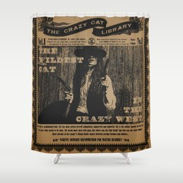 The Wildest Cat in The Crazy West Shower Curtain