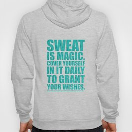 Lab No. 4 - Sweat Is Magic Cover Yourself In It Daily Gym Inspirational Quotes Poster Hoody
