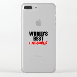 worlds best labourer Clear iPhone Case
